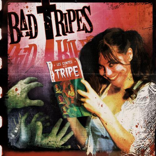 Chronique : Bad Tripes - Les Contes de la Tripe