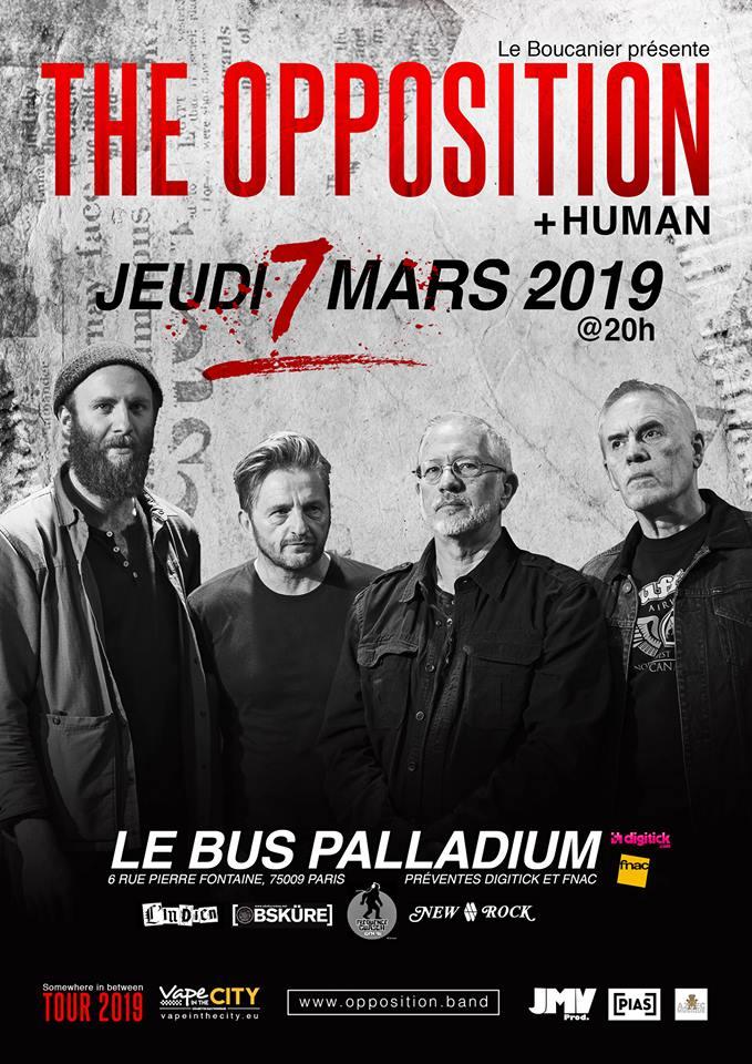 The Opposition + Human @ Le Bus Palladium (Paris) - 07 mars 2019