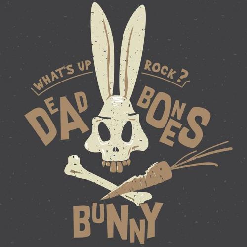 Chronique : Dead Bones Bunny - What's Up Rock ?