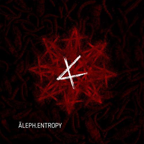 Chronique : Āleph - Entropy