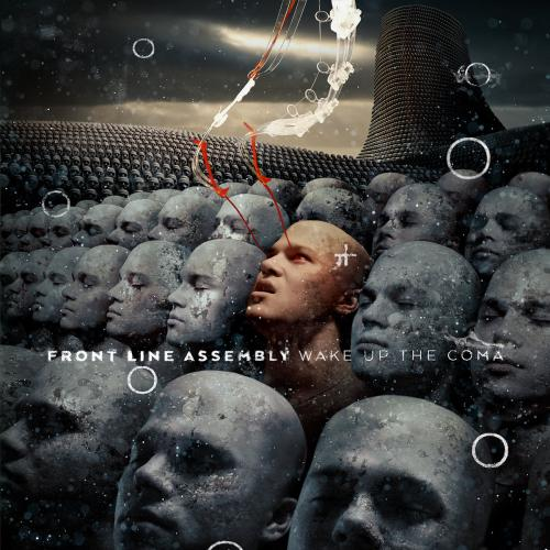 Chronique : Front Line Assembly - Wake Up the Coma
