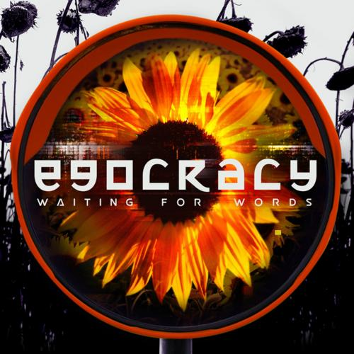 Waiting For Words - Egocracy