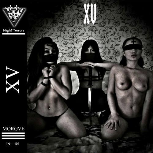 Chronique : MORGVE - XV