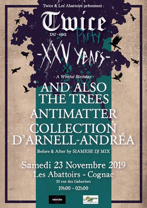 Twice Party + And Also the Trees + Antimatter + Collection d'Arnell-Andréa @ Les Abattoirs (Cognac) - 23 novembre 2019