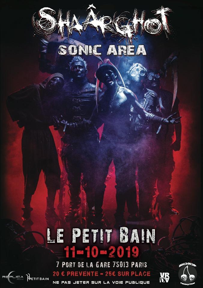 Shaârghot + Sonic Area @ Petit Bain (Paris) - 11 octobre 2019