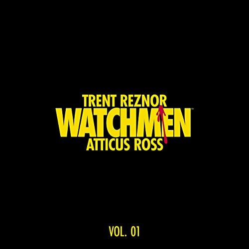 Trent Reznor & Atticus Ross - Watchmen : Volume I (Music from the HBO Series)