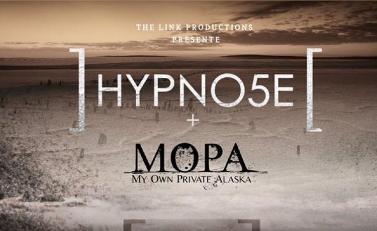 MY OWN PRIVATE ALASKA ouvrira pour HYPNO5E