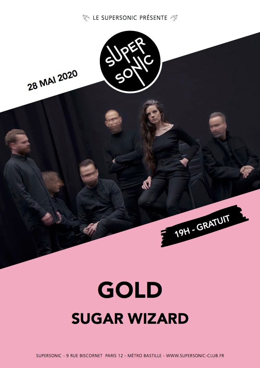 Gold + Sugar Wizard @ Le Supersonic (Paris) - 28 mai 2020