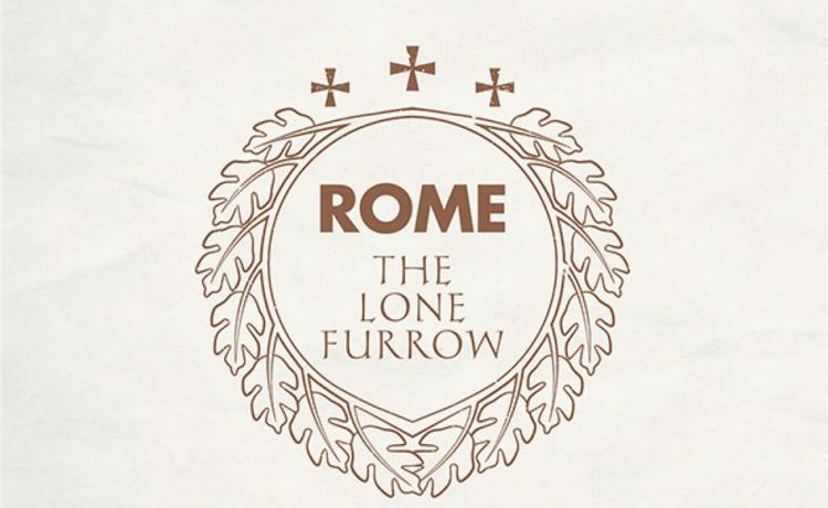 ROME nous présente The Lone Furrow