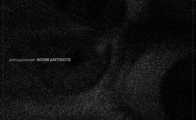 NOIRE ANTIDOTE partage son nouveau single
