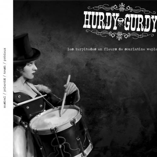 Hurdy-Gurdy - Les Turpitudes en Fleurs de Scarlatine Wepler