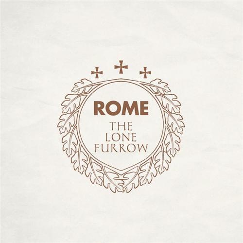 Rome - The Lone Furrow