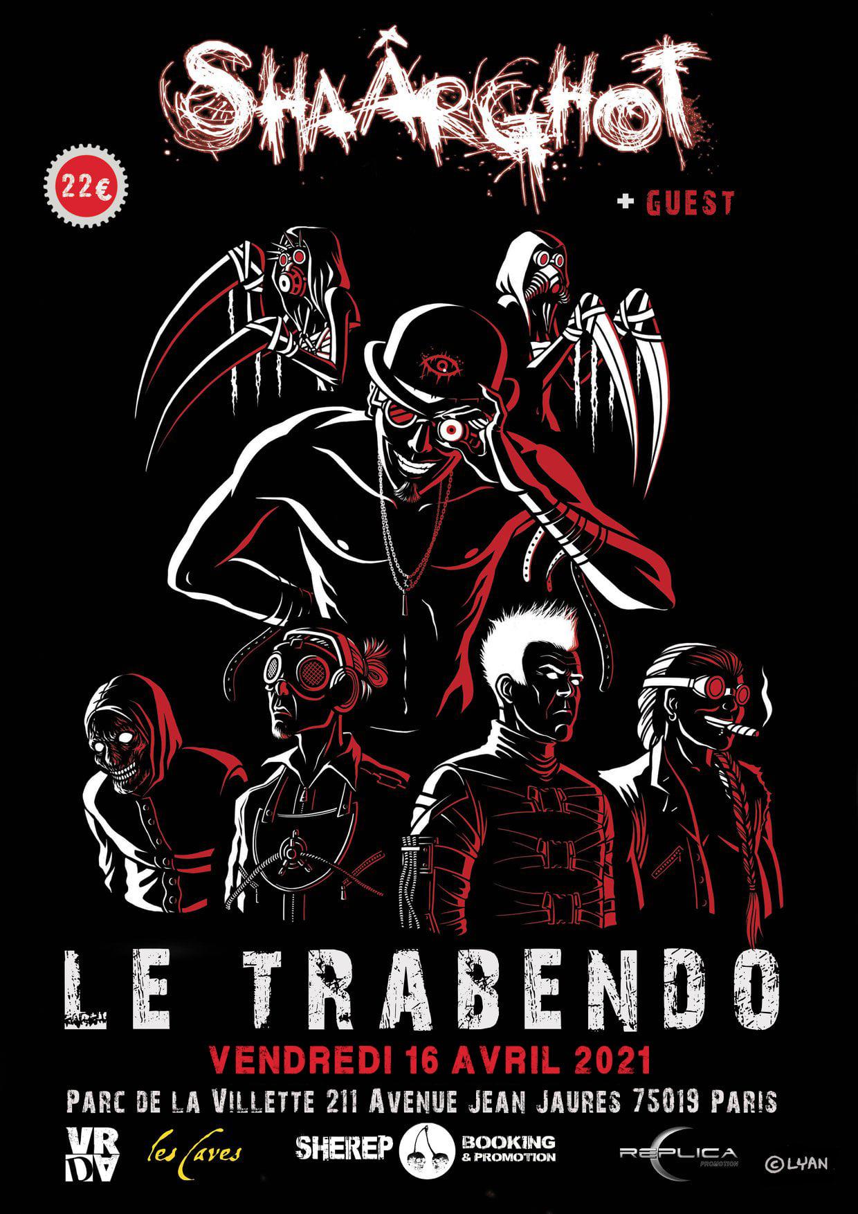 Shaârghot @ Le Trabendo (Paris) - 16 avril 2021