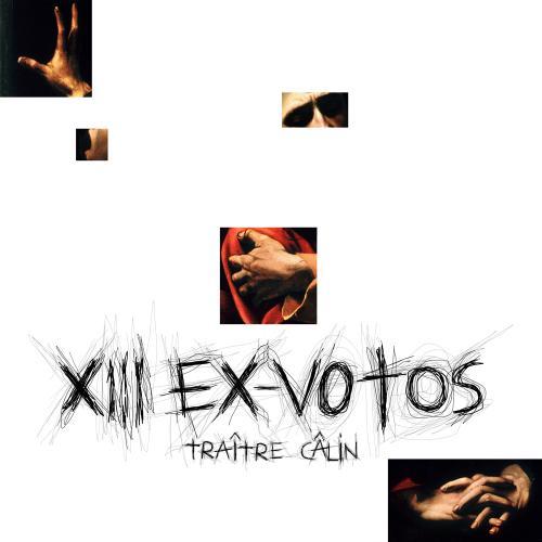 Traître Calin - XIII EX-VOTOS