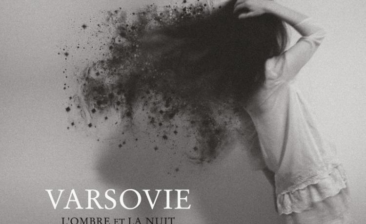 VARSOVIE présente son prochain album