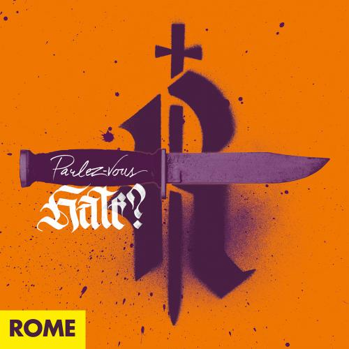 Rome - Parlez-vous Hate?