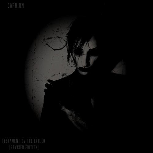 Carrion - Testament Ov the Exiled [Revised Edition]