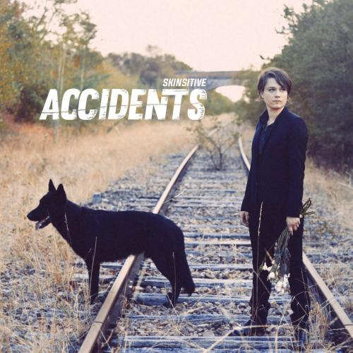Skinsitive - Accidents