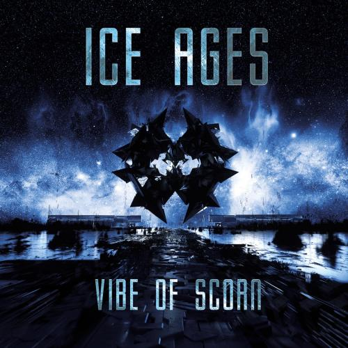 Ice Ages - Vibe of Scorn