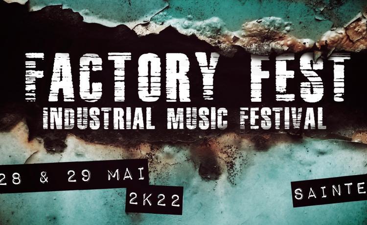 Le Factory Fest renaît de ses cendres