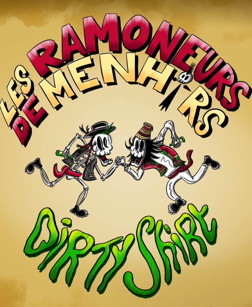 Les Ramoneurs de Menhirs + Dirty Shirt @ Trabendo (Paris) - 07 octobre 2021