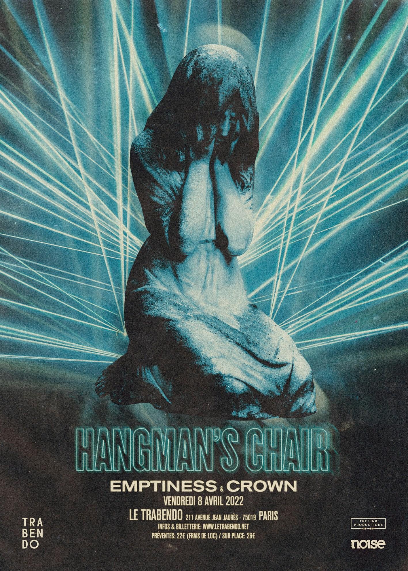 Hangman's Chair + Crown + Emptiness @ Le Trabendo (Paris (75)) - 08 avril 2022