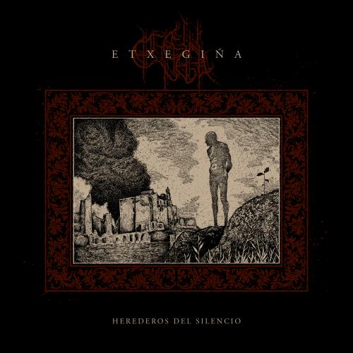 Etxegiña - Herederos del Silencio