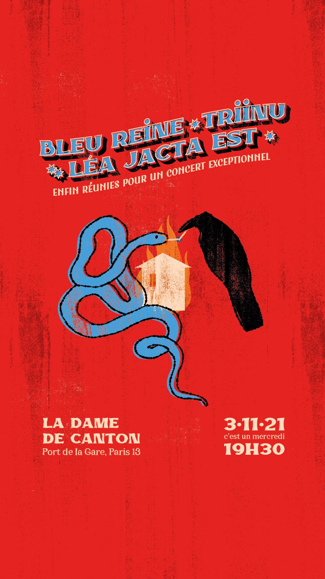 Léa Jacta Est + Bleu Reine + TRiiNU @ La Dame de Canton (Paris (75)) - 03 novembre 2021